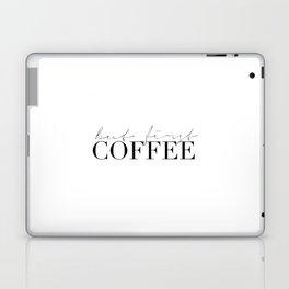 COFFEE BAR DECOR, Coffee Kitchen Decor,Modern Kitchen Art,Modern Print,Coffee Sign,Morning Quote,Ins Laptop & iPad Skin