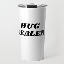 hug dealer Travel Mug