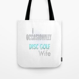 Occasionally Cheat On Disc Golf With Wife Distress Tote Bag
