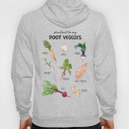 Shoutout to my Root Veggies! Hoody