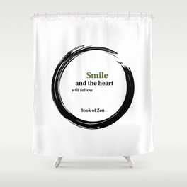 Zen Smile & Heart Quote Shower Curtain