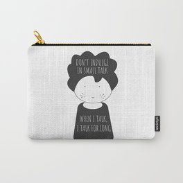 Small talk Carry-All Pouch