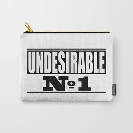 Undesirable Carry-All Pouch