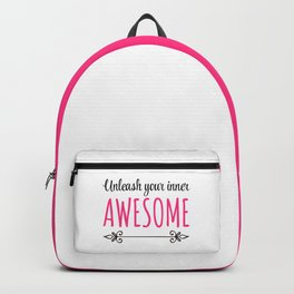Unleash Inner Awesome Funny Quote Backpack