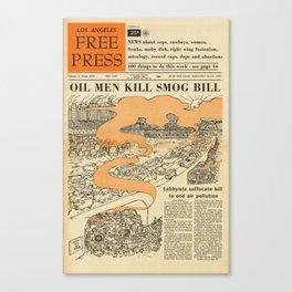 Oil Men Kill Smog Bill Canvas Print