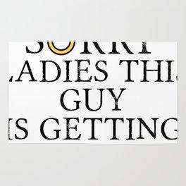 Funny Groom Sorry Ladies This Guy Is Getting Married Rug