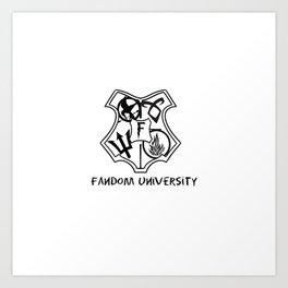 fandom university  Art Print