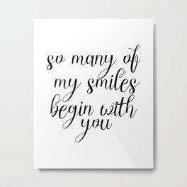 So Many Of My Smiles Begin With You, Smile, Smile Print, Nursery Print, Gift Idea, Art Metal Print