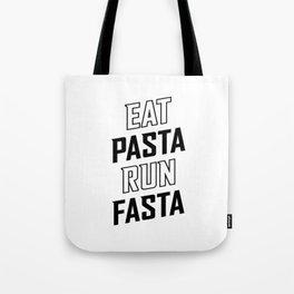 Eat Pasta Run Fasta v2 Tote Bag