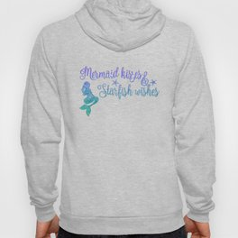 Mermaid Kisses Starfish Wishes Hoody