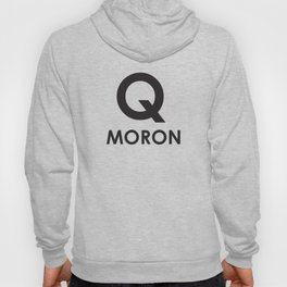Q Moron - Resist the Alt Right Hoody