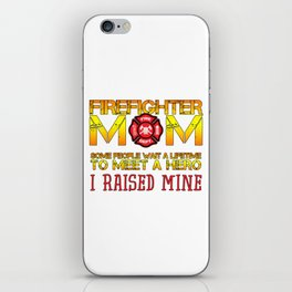 Thin Red Line Firefighter Mom Fireman Professional Firefighter Hero I Raised Mine iPhone Skin