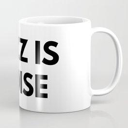 Jazz Is Noise Coffee Mug