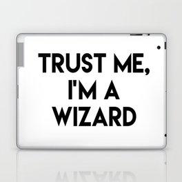 Trust me I'm a wizard Laptop & iPad Skin