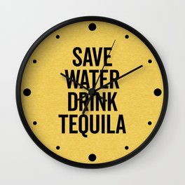 Drink Tequila Funny Quote Wall Clock