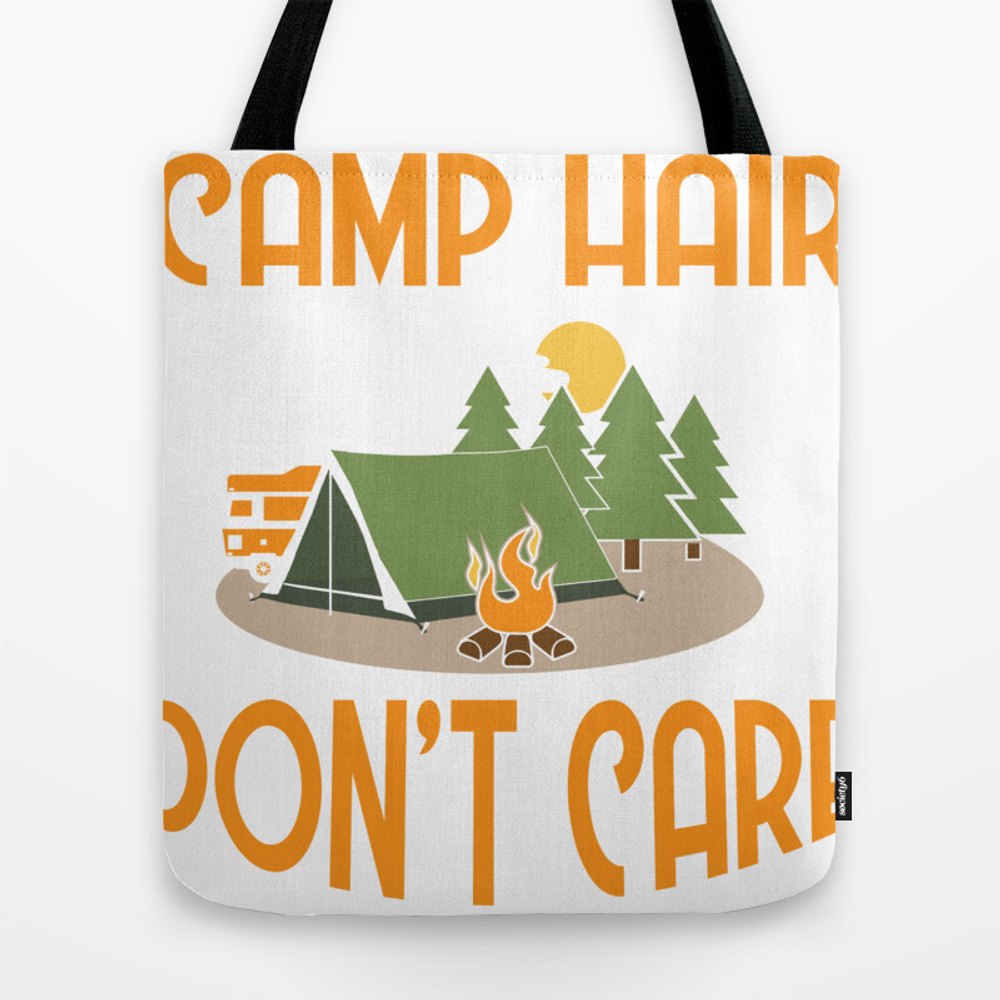 Camping Gift Camp Hair Don't Care Funny Happy Camp… Tote Bag by Pnmerch TBG9138938