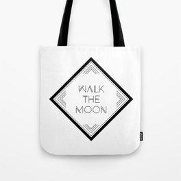 Walk the Moon Tote Bag