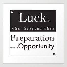 Luck 1 Art Print