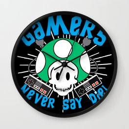 Classic Gaming Geeky Chic Gamers Never Say Die Retro Videogame Fun Wall Clock