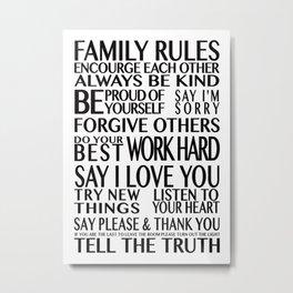 Family Rules 2 Metal Print