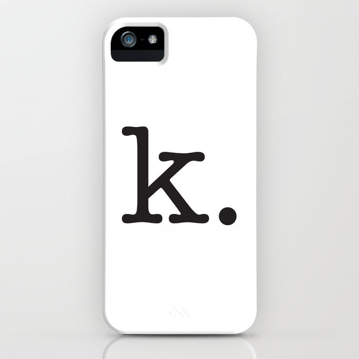 k. • text you don't want • typography • for the pessimist • passive aggressive iPhone Case