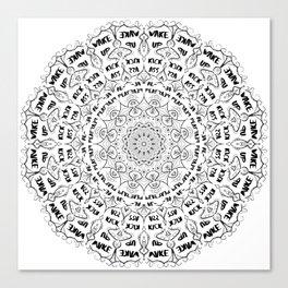 Mandala - Wake Up, Kick A**, Repeat.... Black and White Canvas Print
