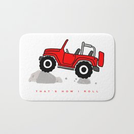 That's how I roll - Red Jeep Bath Mat
