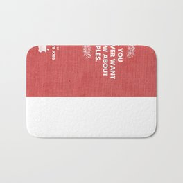 ALL YOU COULD EVER WANT TO KNOW ABOUT APPLES. By Steve Jobs. 1989 Bath Mat