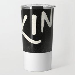 Be Kind Travel Mug