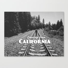 Greeting from California - Railroad Canvas Print
