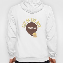 Meow out of the box Hoody
