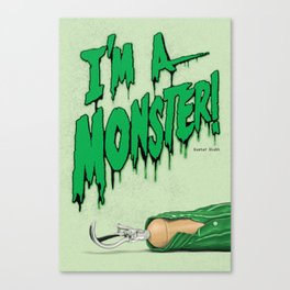 I'm A Monster - Arrested Development Canvas Print
