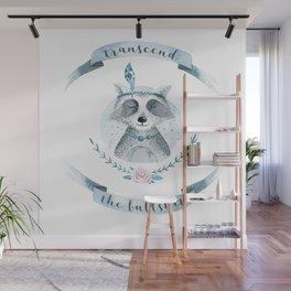 transcend the bullshit Wall Mural