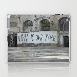 Now is our time Laptop & iPad Skin