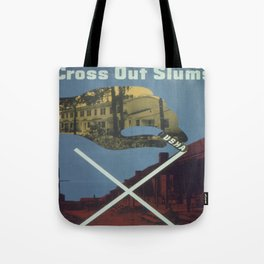 Vintage poster - Cross Out Slums Tote Bag