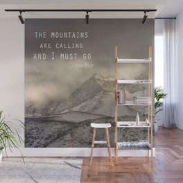 The Mountains are calling, and I must go.  John Muir. Vintage. Wall Mural