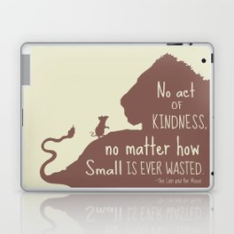 No Act of Kindness, no Matter How Small is Ever Wasted - The Lion and the Mouse Laptop & iPad Skin