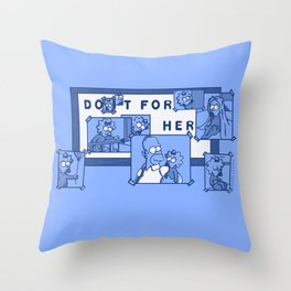 Do It For Her (Simpsons) Throw Pillow