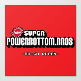 BQ - Super Power Bottom Bros Canvas Print