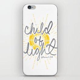 "EPHESIANS 5:8-10 ""CHILD OF LIGHT"" iPhone Skin"