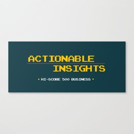 ACTIONABLE INSIGHTS Canvas Print