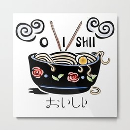OISHII Noodle Bowl Metal Print