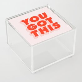 You Got This Acrylic Box