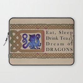 Eat, Sleep, Tea & Dragons Laptop Sleeve