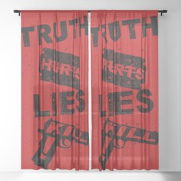 Truth Hurts - RED Sheer Curtain