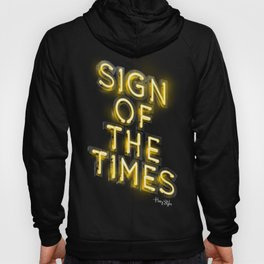 Sign Of The Times Hoody