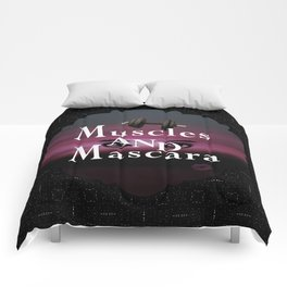 Muscles and Mascara Comforters
