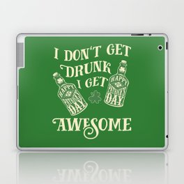 Funny St. Patrick's Day Drinking Quote Laptop & iPad Skin