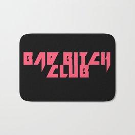Bad Bitch Club Bath Mat