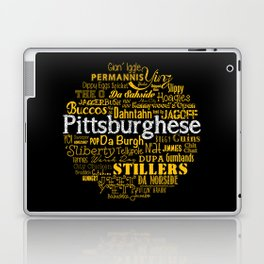 Pittsburghese Laptop & iPad Skin